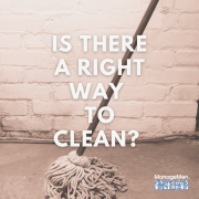 picture of a mop with the text is there a right way to clean?